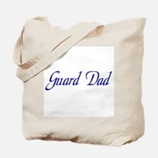 Guard Dad Tote Bag