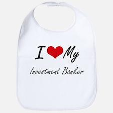 I love my Investment Banker Bib