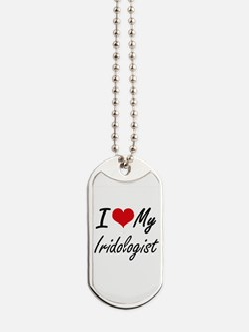 I love my Iridologist Dog Tags