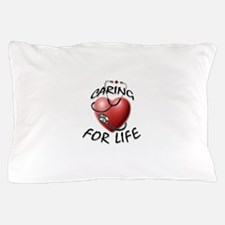 Caring for Life Nurse RN Heart Pillow Case