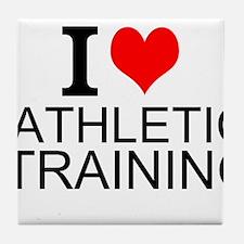 I Love Athletic Training Tile Coaster