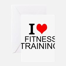 I Love Fitness Training Greeting Cards