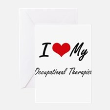 I love my Occupational Therapist Greeting Cards