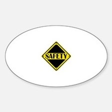 Safety First Sign Decal