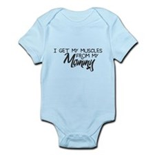 I Get My Muscles from My Mommy Infant Bodysuit