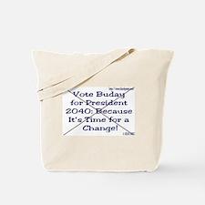 Buday For Prez 2040  Tote Bag