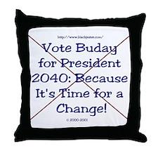 Buday For Prez 2040  Throw Pillow