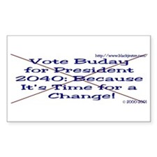 Buday For Prez 2040 Rectangle Decal