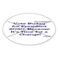 Buday For Prez 2040 Oval Decal