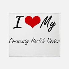 I love my Community Health Doctor Throw Blanket