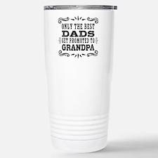 Best Dads Get Promoted Travel Mug