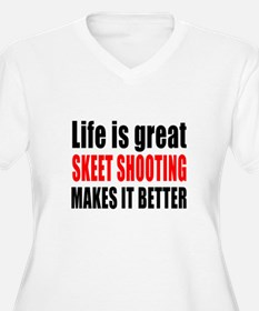 Life is great Ske T-Shirt