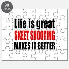 Life is great Skeet Shooting makes it bette Puzzle