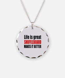 Life is great Shuffleboard m Necklace