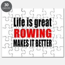 Life is great Rowing makes it better Puzzle