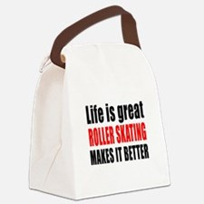 Life is great Roller Skating make Canvas Lunch Bag