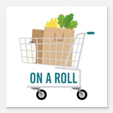 """On A Roll Square Car Magnet 3"""" x 3"""""""