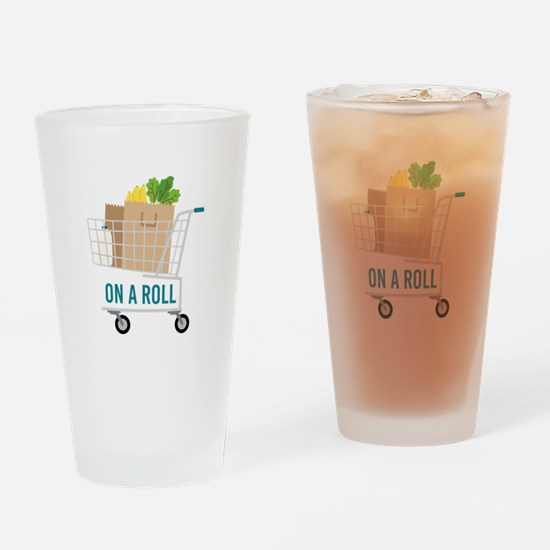 On A Roll Drinking Glass