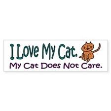 I Love My Cat... Bumper Bumper Sticker