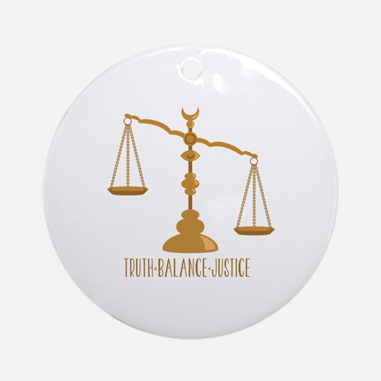 Truth Balance Justice Round Ornament