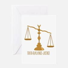 Truth Balance Justice Greeting Cards