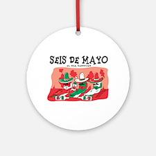 Seis de Mayo Ornament (Round)