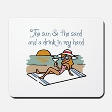 Drink In My Hand Mousepad