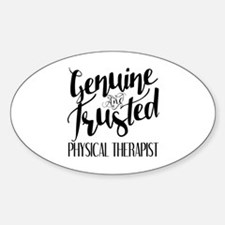 Genuine and Trusted Physical Therap Decal