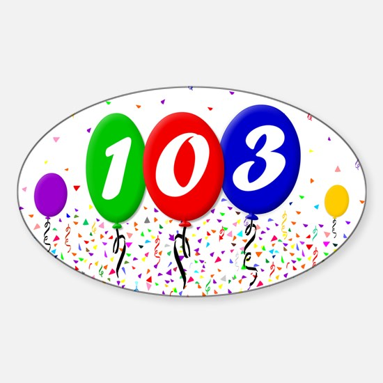 103rd Birthday Oval Decal