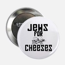"Jews for Cheeses 2.25"" Button (100 pack)"