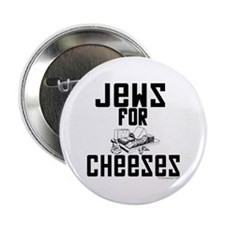 "Jews for Cheeses 2.25"" Button (10 pack)"