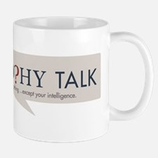 Philosophy Talk Mug