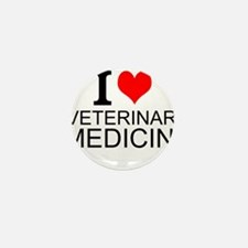 I Love Veterinary Medicine Mini Button