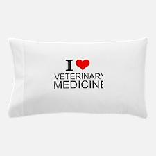 I Love Veterinary Medicine Pillow Case