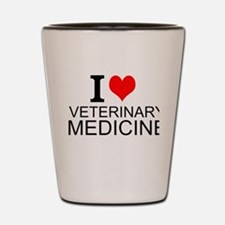 I Love Veterinary Medicine Shot Glass