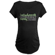 3-icanmesswitharmygirlfriend Maternity T-Shirt