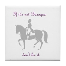 if its not baroque.JPG Tile Coaster