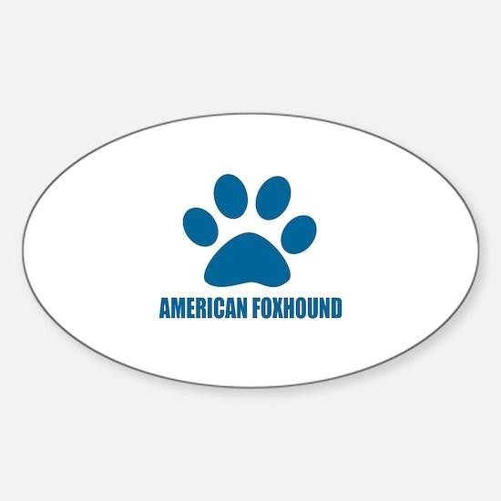 American Foxhound Dog Designs Sticker (Oval)