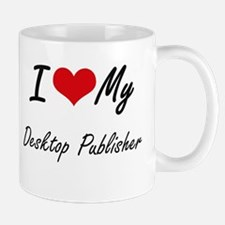 I love my Desktop Publisher Mugs