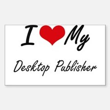 I love my Desktop Publisher Decal