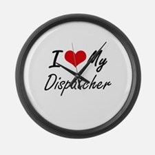 I love my Dispatcher Large Wall Clock