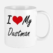 I love my Dustman Mugs