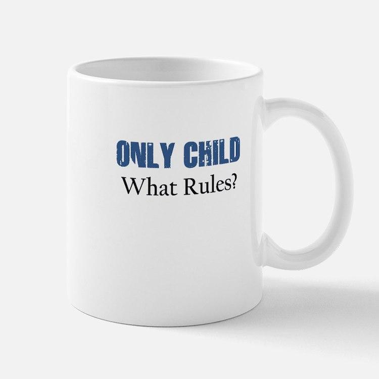 ONLY CHILD Mugs