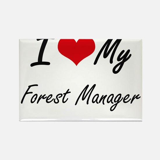 I love my Forest Manager Magnets