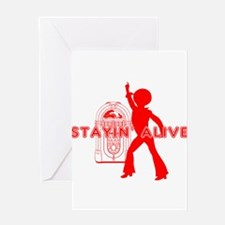 Stayin' Alive Greeting Cards