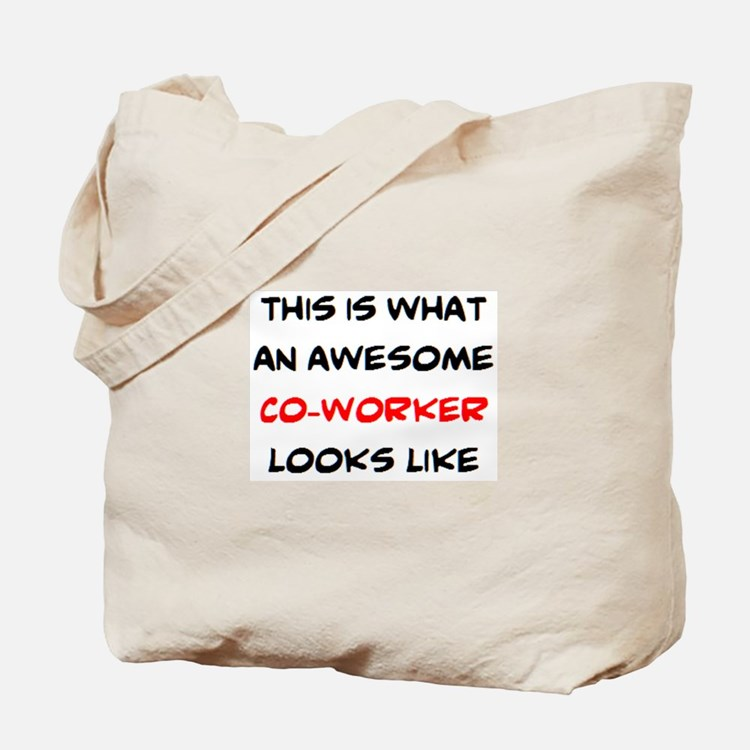 awesome co-worker Tote Bag