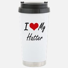 I love my Hatter Stainless Steel Travel Mug