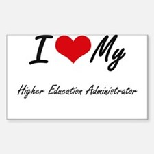 I love my Higher Education Administrator Decal