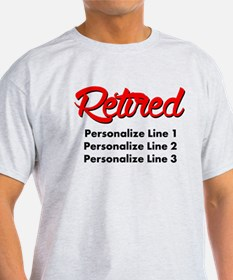 Retired Custom T-Shirt