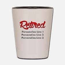 Retired Custom Shot Glass